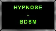 BDSM-Hypnose - Hypnose - BDSM